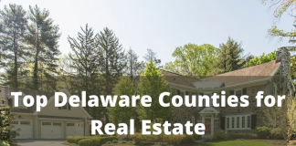 Top Delaware Counties for Real Estate